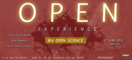 "Open Experience ""OpenScience : phénomène de mode ou..."