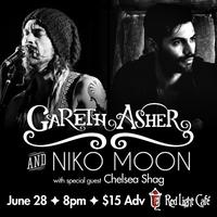 Gareth Asher & Niko Moon w/ special guest Chelsea Shag