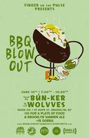 BBQ Blowout with Bunker & WOLVVES (DJ SET)