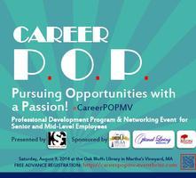 Career P.O.P. in Martha's Vineyard