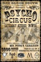 Psycho Circus presented by One Block South