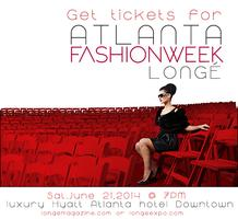 Atlanta Fashion Week Tickets June 21, 2014