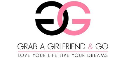 Grab A Girlfriend & Go Turn Your Big Idea Into Your...