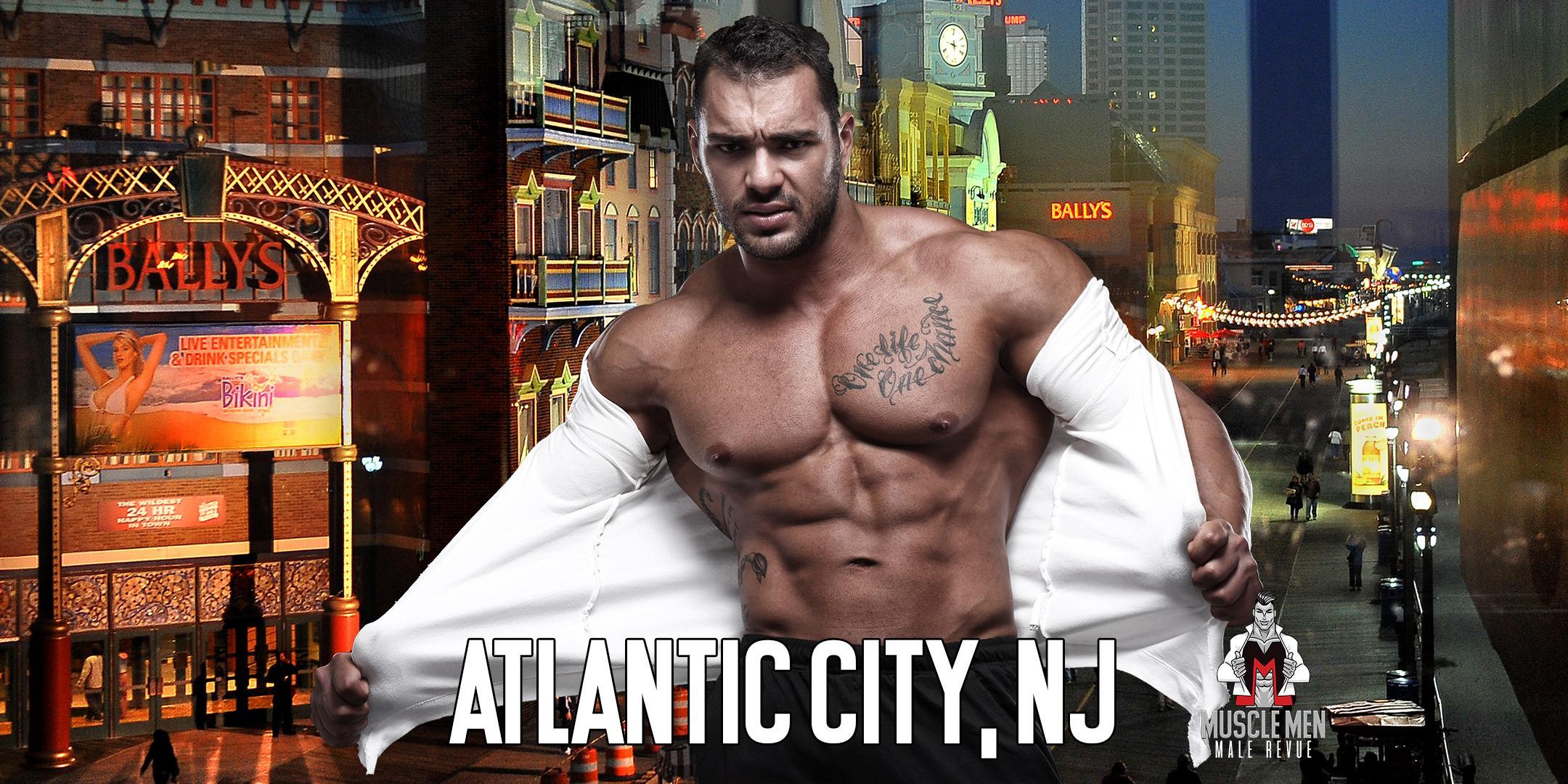 Muscle Men Male Strippers Revue & Male Strip Club Shows Atlantic City, NJ 8PM-10PM