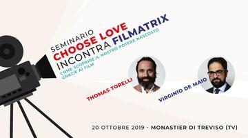 Seminario Choose Love incontra Filmatrix
