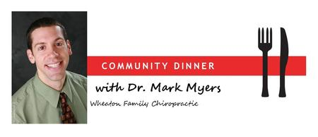 Community Dinner with Dr. Myers, DC - Raising Healthy...