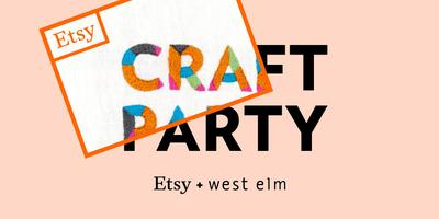 Etsy 2014 Craft Party: West Elm, SF
