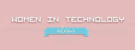 3 spotkanie Women in Technology na Śląsku