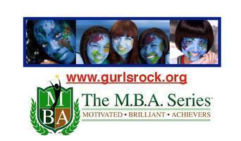 G.U.R.L.S. Rock Global Leadership Summit & The M.B.A....