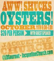 Aww Shucks! : Oyster Class at Whole Foods Market -...