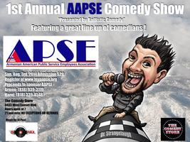 1st Annual AAPSE Show presented by Ballisitic Comedy...