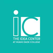 The Idea Center at Miami Dade College Events | Eventbrite