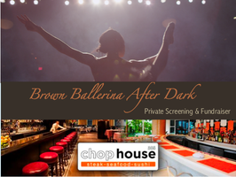 Brown Ballerina After Dark: Private Screening &...