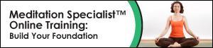 Meditation Specialist™ Online Training: Build Your...
