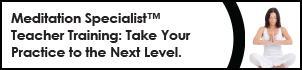 Meditation Specialist™ Teacher Training: Take Your...