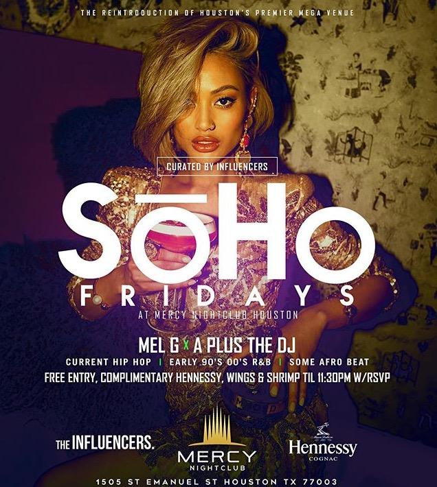 ALL NEW SOHO FRIDAYS AT MERCY!