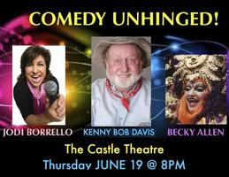 Comedy Unhinged Thur. June 19 w/ Kenny Bob Davis/Jodi...