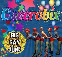 June 2014 Cheerobix Workshop - Big Gay June!