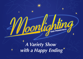 Moonlighting SF, A Variety Show with a Happy Ending...
