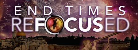 End Times Refocused: The Las Vegas Bible Prophecy...