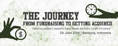 Tech In Asia Meetup Bandung: from fundraising to...