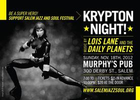 Join us for a KRYPTON Night with Lois Lane and the Dail...