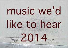 Music We'd Like to Hear 2014 - Drums & Piano