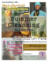 Conversations With MerySerket: Summer Cleansing Mind...