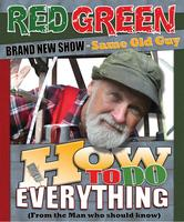 Red Green's How to Do Everything Tour