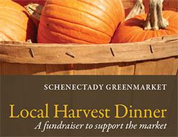 Schenectady Greenmarket Local Harvest Dinner