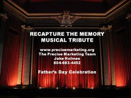 RECAPTURE THE MEMORY MUSICAL TRIBUTE SHOW AND DAY PARTY