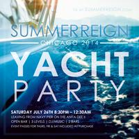 Summer Reign 2014 Chicago Open Bar Yacht Party and...
