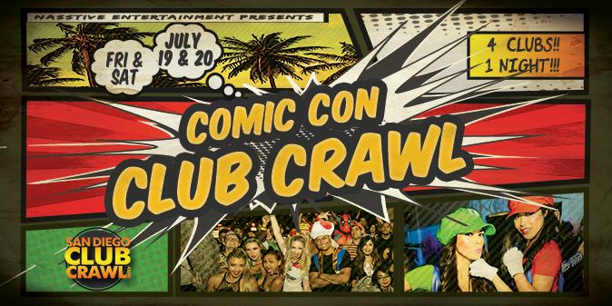 San Diego Comic-Con Club Crawl - Saturday 7/20