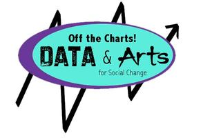 Off The Charts! 2: Data and the Arts for Social Change