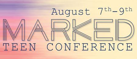 Marked Teen Conference