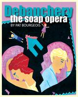 Pat Bourgeois' Debauchery -Oct 8th -Wed 7:30pm...