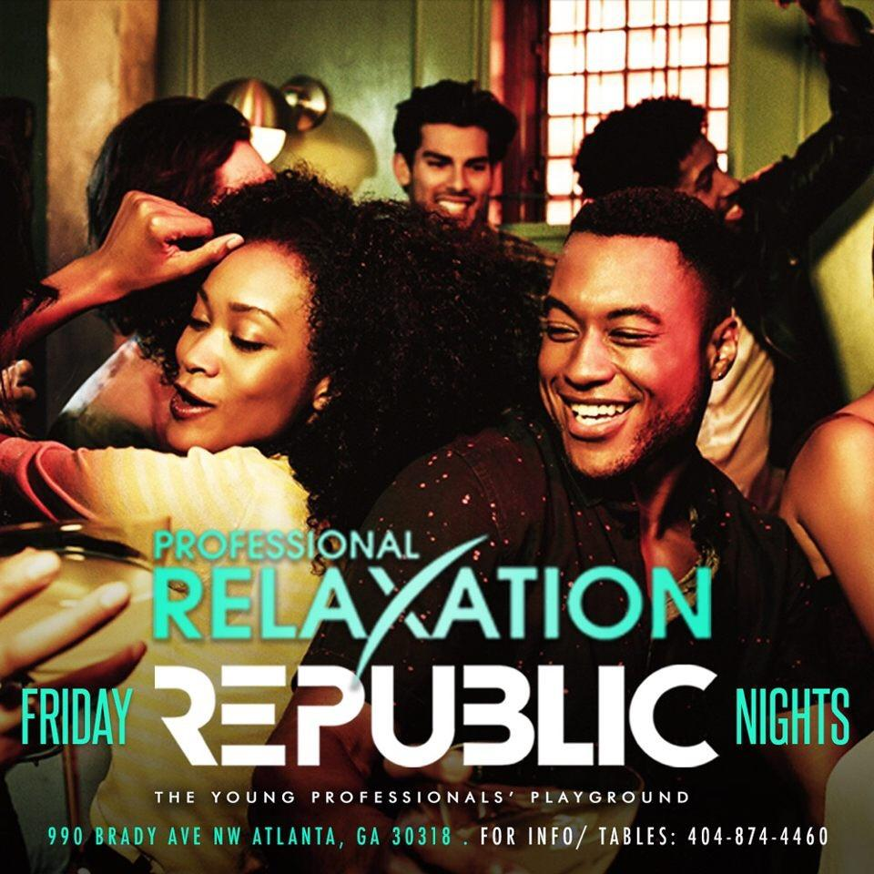 Professional Relaxation Fridays July 4th Holiday edition ( Republic Lounge) DINO