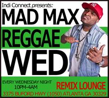 DJ MAD MAX REGGAE WEDNESDAY