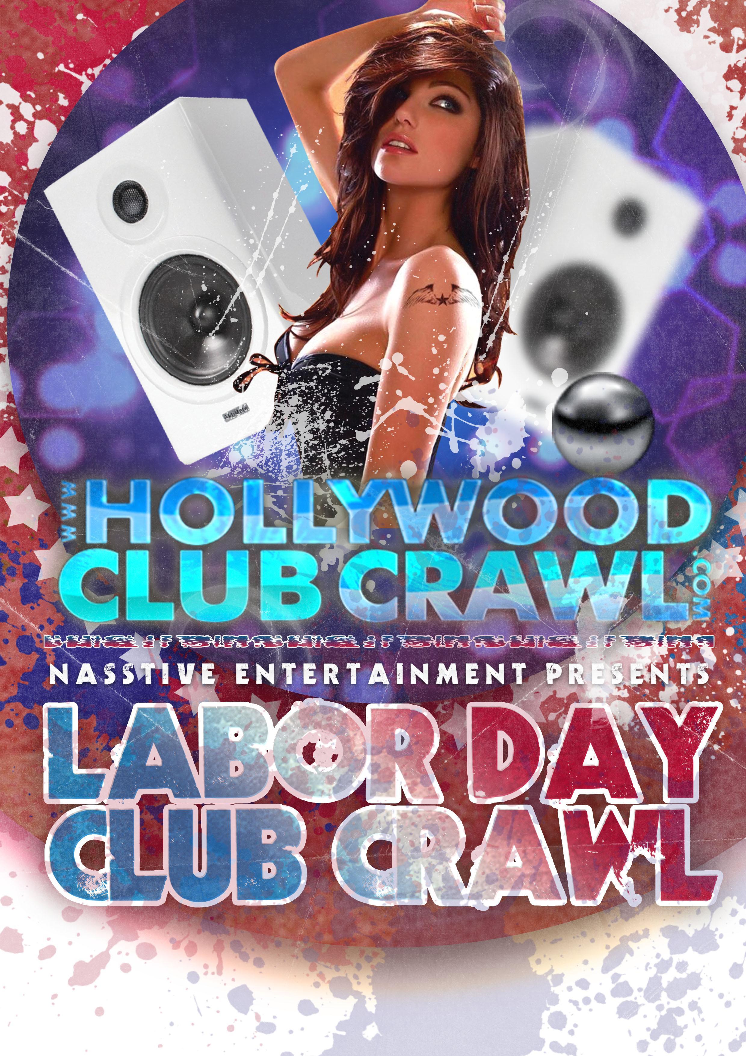 Hollywood Labor Day Club Crawl - Sunday, September 1st