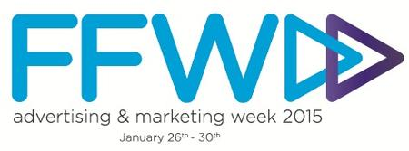FFWD: Advertising & Marketing Week 2015