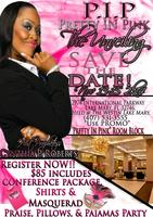 "PRETTY IN PINK LADIES CONFERENCE ""THE UNVEILING"" 2K14"