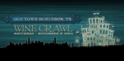 FOURTH ANNUAL OLD TOWN BURLESON WINE CRAWL