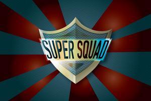 Super Squad!