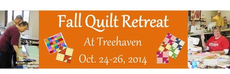 Fall Quilt Retreat at Treehaven