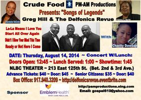 Songs of Legends Presents: Greg Hill & The Delfonics...