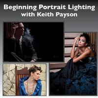 Beginning Portrait Photography Lighting with Keith Payson