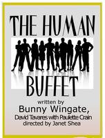 The Human Buffet -Sunday, July 13 at 3:00pm