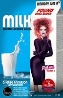 """LIQUID TAMPA PRESENTS """"MILK SHE DOES THE BODY GOOD""""..."""