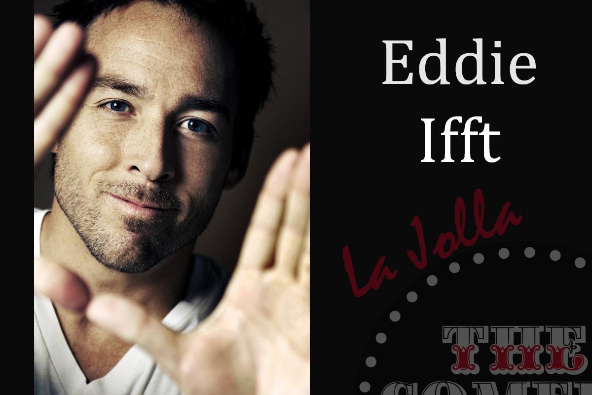 Eddie Ifft - Friday - 7:30pm