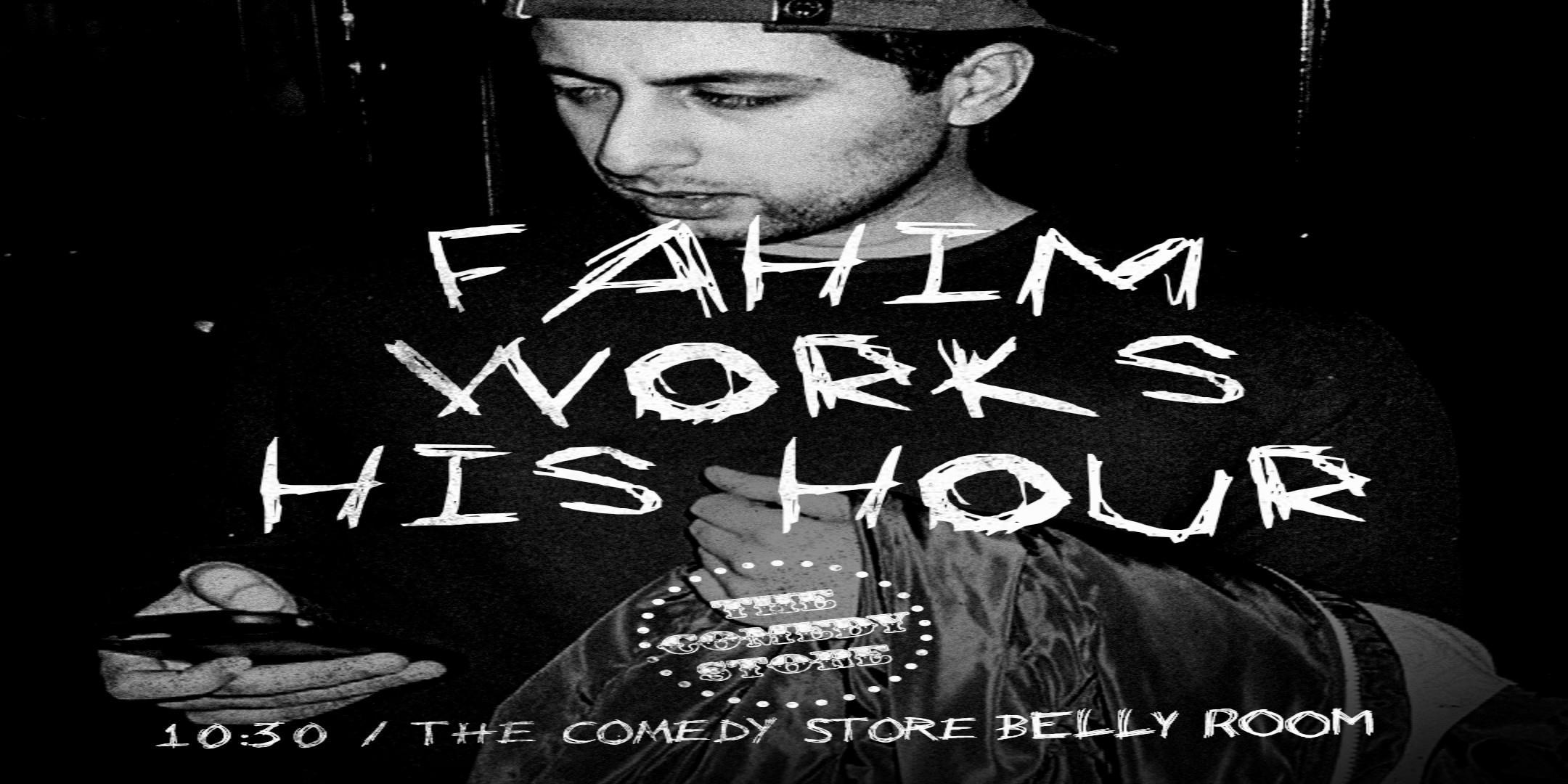 Fahim Works His Hour